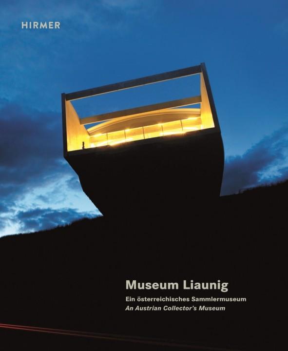 Museum Liaunig - Ein österreichisches Sammlermuseum