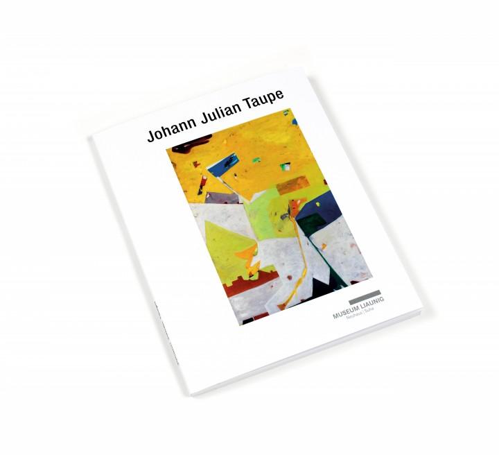 Alte Freunde: Johann Julian Taupe<br/>